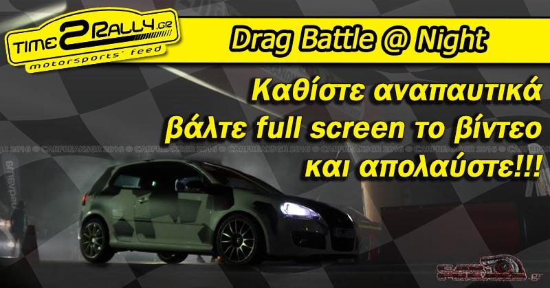 header drag battle at night video